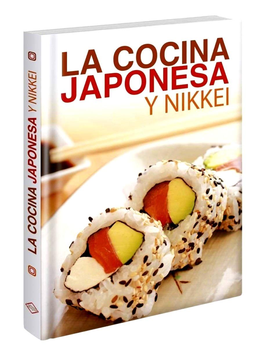 La cocina japonesa y nikkei s 70 00 en mercado libre - Libros de cocina originales ...
