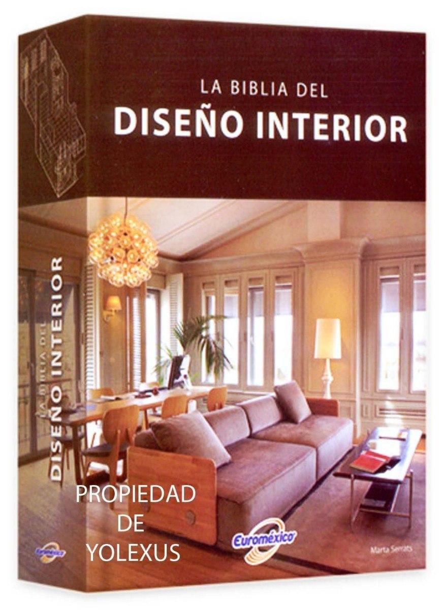 Libro la biblia del dise o interior 1 volumen s 145 00 for Libros diseno interiores